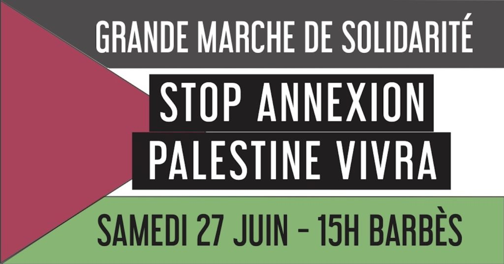 Tous à la manifestation ce samedi 27 juin 2020 contre l'annexion de la Palestine !