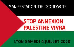 Manifestation à Lyon contre l'annexion des territoires palestiniens samedi 4 juillet
