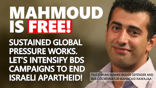BDS : Mahmoud Nawajaa libéré par l'occupant israélien !