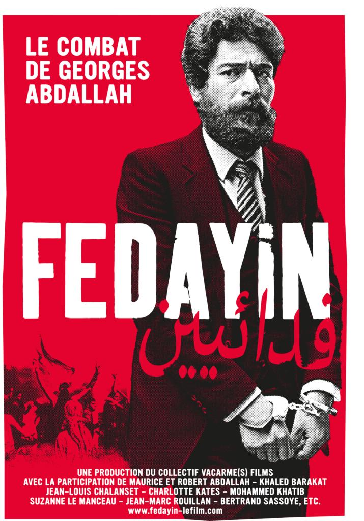 """Sortie du film """"Fedayin, le combat de George Abdallah"""""""